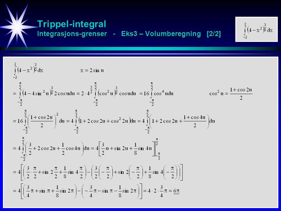Trippel-integral Integrasjons-grenser - Eks3 – Volumberegning [2/2]